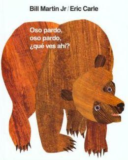 Oso pardo, oso pardo, ¿qué ves ahí? (Brown Bear, Brown Bear, What Do You See?)