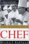 Making of a Chef: Mastering Heat at the Culinary Institute of America