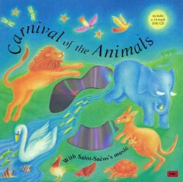 Carnival of the Animals: By Saint-Saens