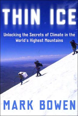 Thin Ice: Unlocking the Secrets of Climate in the World's Highest Mountains