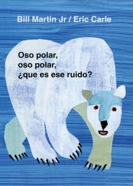 Oso polar, oso polar, ¿qué es ese ruido? (Polar Bear, Polar Bear, What Do You Hear?)