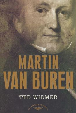 Martin Van Buren (American Presidents Series)