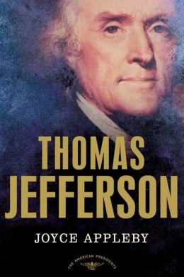 Thomas Jefferson (American Presidents Series)