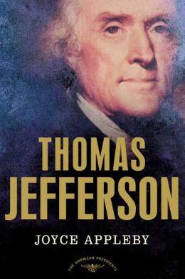 Thomas Jefferson (American Presidents Series)