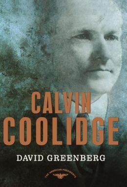 Calvin Coolidge (American Presidents Series)
