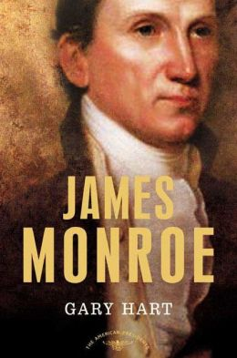 James Monroe (American Presidents Series)