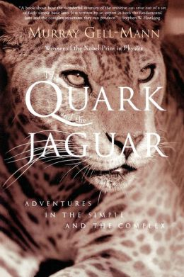Quark Jaguar: Adventures in the Simple and the Complex