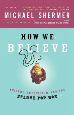 How We Believe: Science and the Search for God