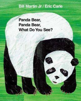 Panda Bear, Panda Bear, What Do You See? (Big Book Edition)