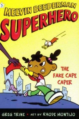 The Fake Cape Caper (Melvin Beederman, Superhero Series #5)