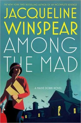 Among the Mad (Maisie Dobbs Series #6)