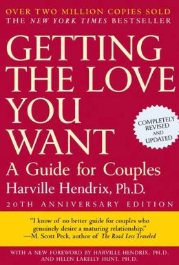 Getting the Love You Want: A Guide for Couples (20th Anniversary Edition)
