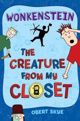 Wonkenstein (Creature from My Closet Series #1)