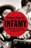 Book Cover Image. Title: Infamy:  The Shocking Story of the Japanese-American Internment in World War II, Author: Richard Reeves