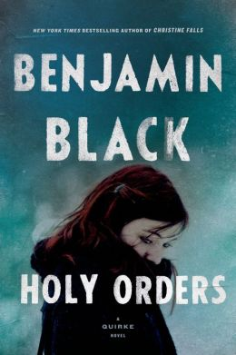 Holy Orders (Quirke Series #6)