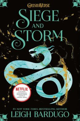 Siege and Storm (Grisha Trilogy Series #2)
