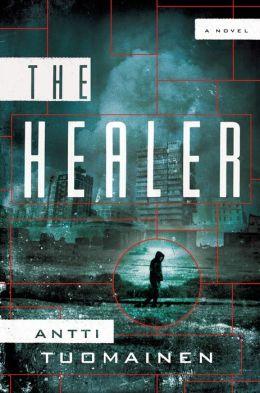 The Healer: A Novel