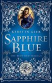 Book Cover Image. Title: Sapphire Blue (Ruby Red Trilogy Series #2), Author: Kerstin Gier