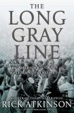 Book Cover Image. Title: The Long Gray Line:  The American Journey of West Point's Class of 1966, Author: Rick Atkinson