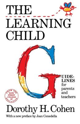 The Learning Child: Guidelines for Parents and Teachers