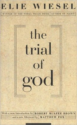 The Trial of God: A Play in Three Acts