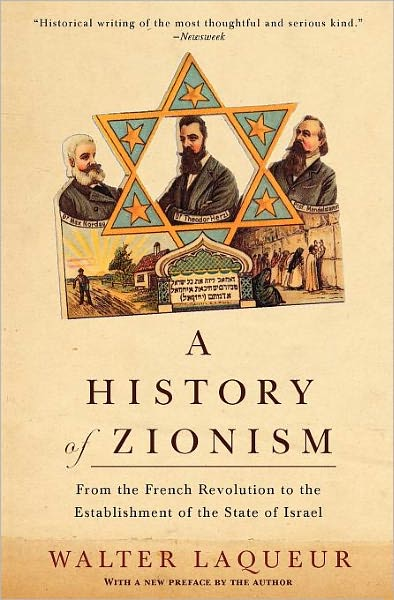 History of Zionism: From the French Revolution to the Establishment of the State of Israel