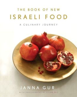 Book of New Israeli Food: A Culinary Journey