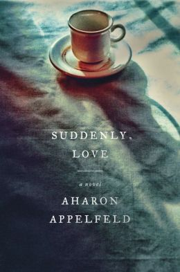 Suddenly, Love: A Novel