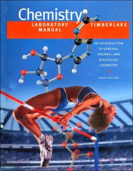 Laboratory Manual Chemistry: An Introduction to General, Organic, and Biological Chemistry