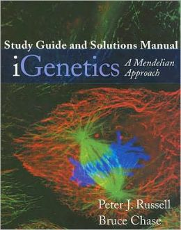 IGenetics Study Guide and Solutions Manual: A Mendelian Approach