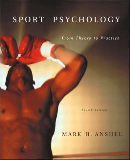 Sport Psychology: From Theory to Practice