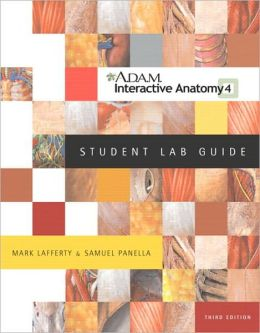 A. D. A. M. Interactive Anatomy Student Lab Guide-Text Only