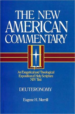 Deuteronomy: An Exegetical and Theological Exposition of Holy Scripture