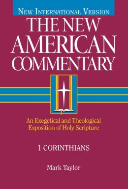 1 Corinthians: An Exegetical and Theological Exposition of Holy Scripture
