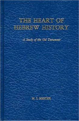The Heart of Hebrew History