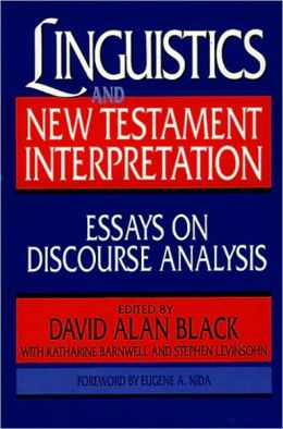 Linguistics and New Testament Interpretation: Essays on Discourse Analysis