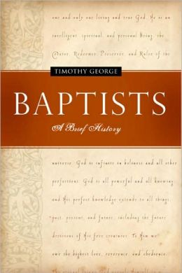 Baptists: A Brief History