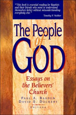 People of God: Essays on the Belivers' Church