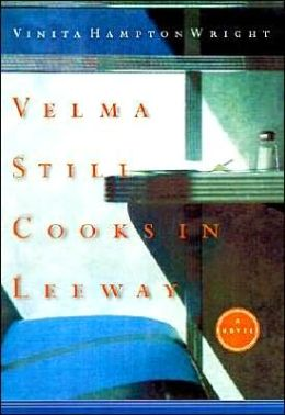 Velma Still Cooks in Leeway: A Novel