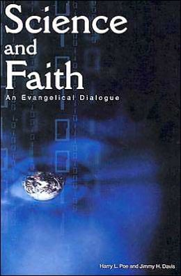 Science and Faith: An Evangelical Dialogue