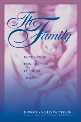 The Family: Unchanging Principles for Changing Times