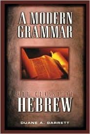 A Modern Grammar for Classical Hebrew
