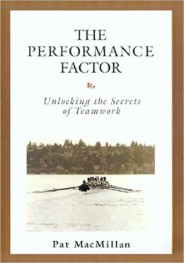 The Performance Factor: Unlocking the Secrets of Teamwork