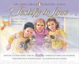 Testify to Love: A Very Special Story for Children with CD (Audio)
