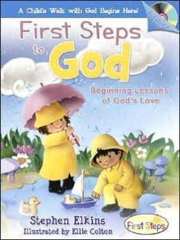 First Steps to God: Beginning Lessons of God's Love