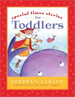 Special Times Stories for Toddlers