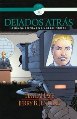 Dejados atras: La novela graficia del fin los tiempos (Left Behind Graphic Novel), Volume 4