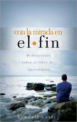Living with the end in Sight: con la Mirada en el Fin
