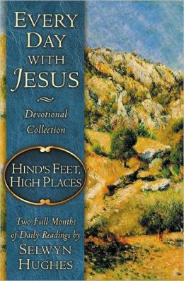 Every Day with Jesus Devotional Collection: Hind's Feet, High Places