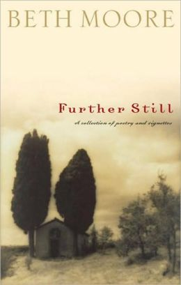 Further Still: A Collection of Poetry and Vignettes